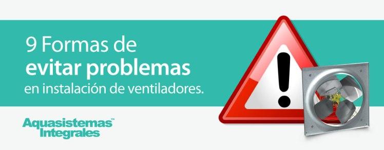 Blog Aquasistemas - Greenheck evitar prob ventiladores